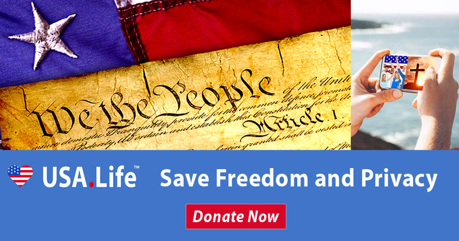 USA.Life Saves Freedom and Privacy